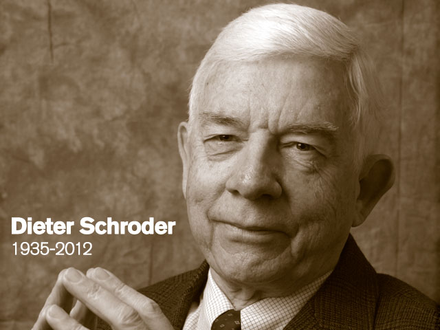 In memory: Dieter Schroder – scholar, teacher and friend