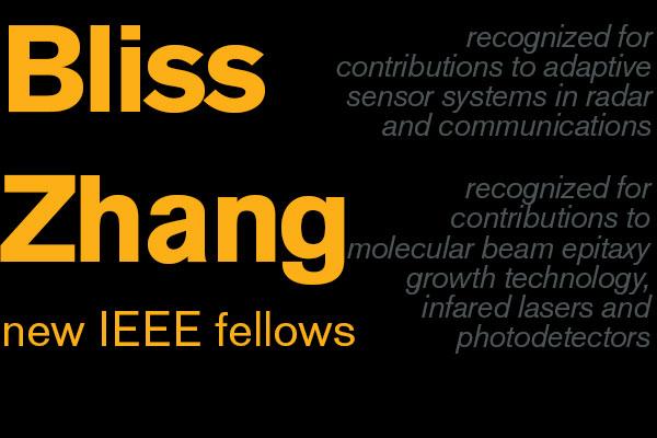 Achievements earn Bliss, Zhang IEEE Fellow status