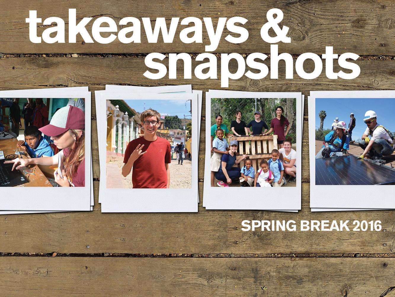 Engineering takeaways and global snapshots from spring break