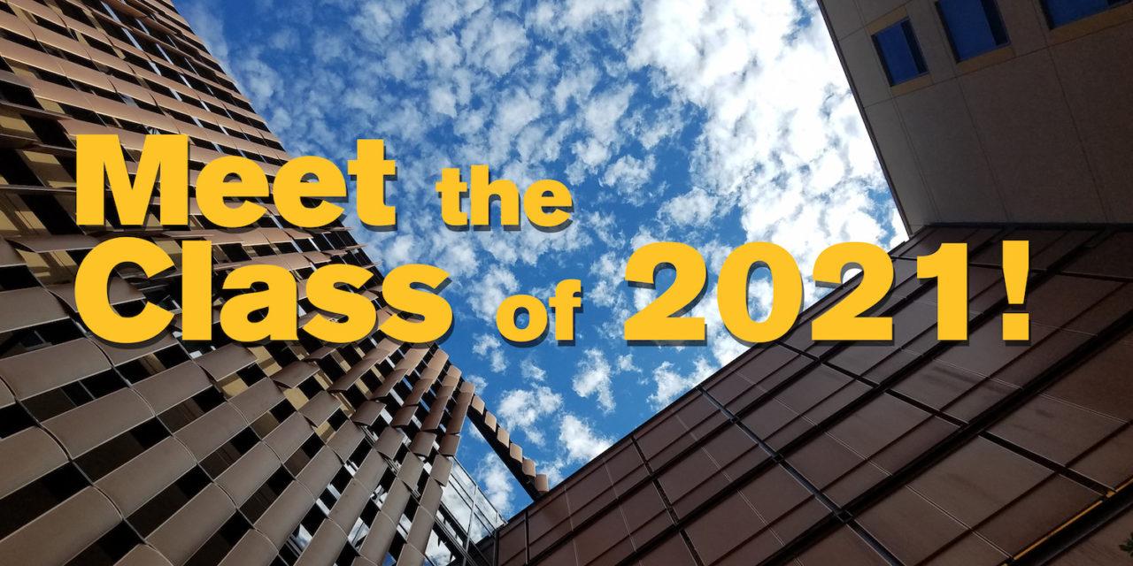 Meet the class of 2021