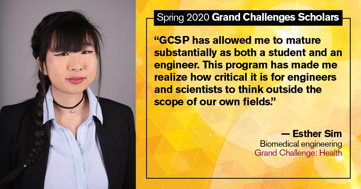 "Esther Sim: ""GCSP has allowed me to mature substantially as both a student and an engineer. This program has made me realize how critical it is for engineers and scientists to think outside the scope of our own fields."""