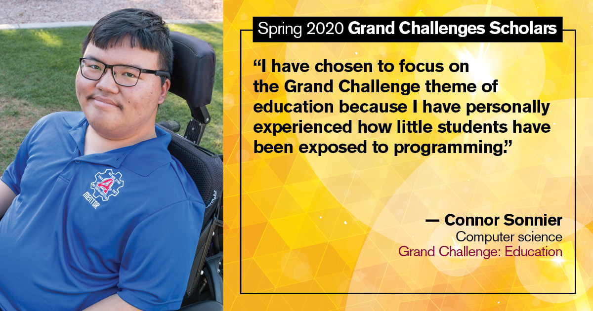"Connor Sonnier: ""I have chosen to focus on the Grand Challenge theme of education because I have personally experienced how little students have been exposed to programming."""