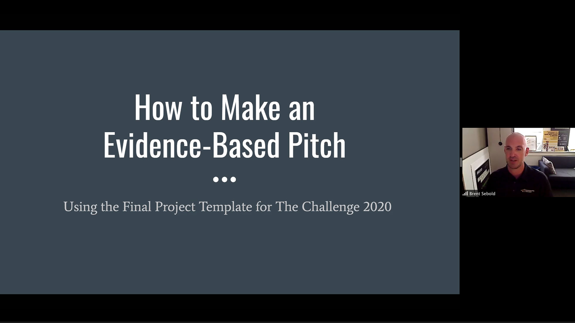 Arizona State University Lecturer Brent Sebold teaches participants of The Challenge how to create an evidence-based pitch on Zoom.