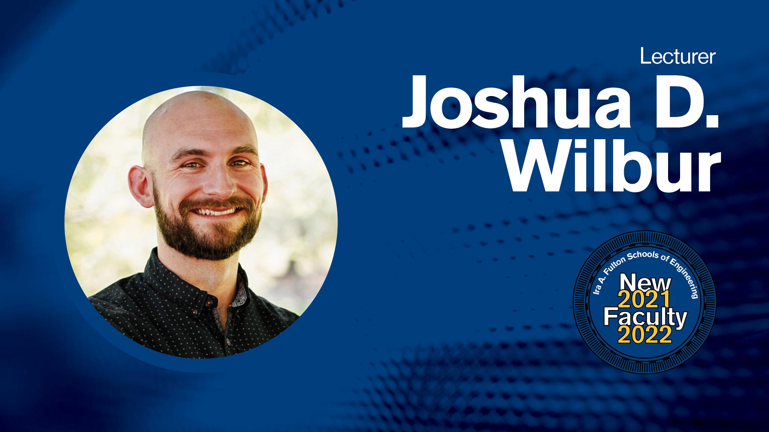 Joshua D. Wilbur
