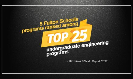 Fulton Schools of Engineering places five undergraduate programs in the Top 25